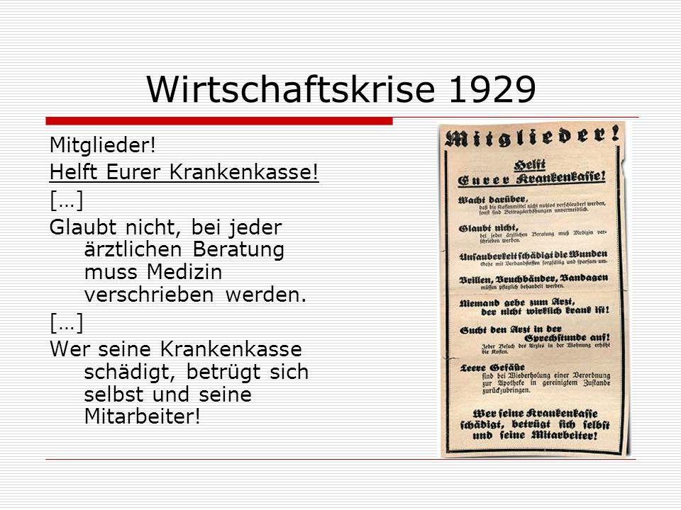 Wirtschaftskrise 1929 Mitglieder! Helft Eurer Krankenkasse! […]